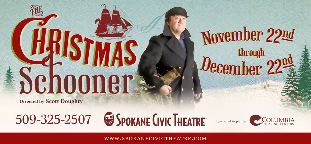 Image of the Christmas Schooner Billboard. Opening at Spokane Civic Theatre