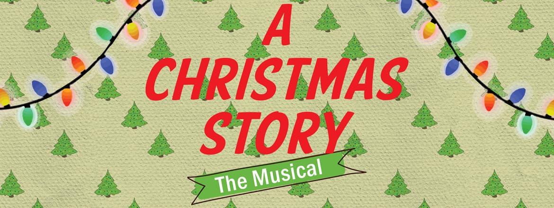 A Christmas Story Musical.A Christmas Story The Musical Spokane Civic Theatre